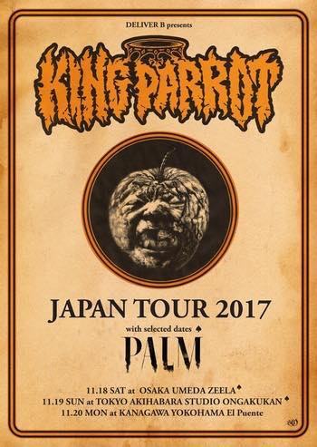 KING PARROT JAPAN TOUR 2017 /