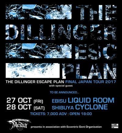 THE DILLINGER ESCAPE PLAN FINAL JAPAN TOUR 2017 /