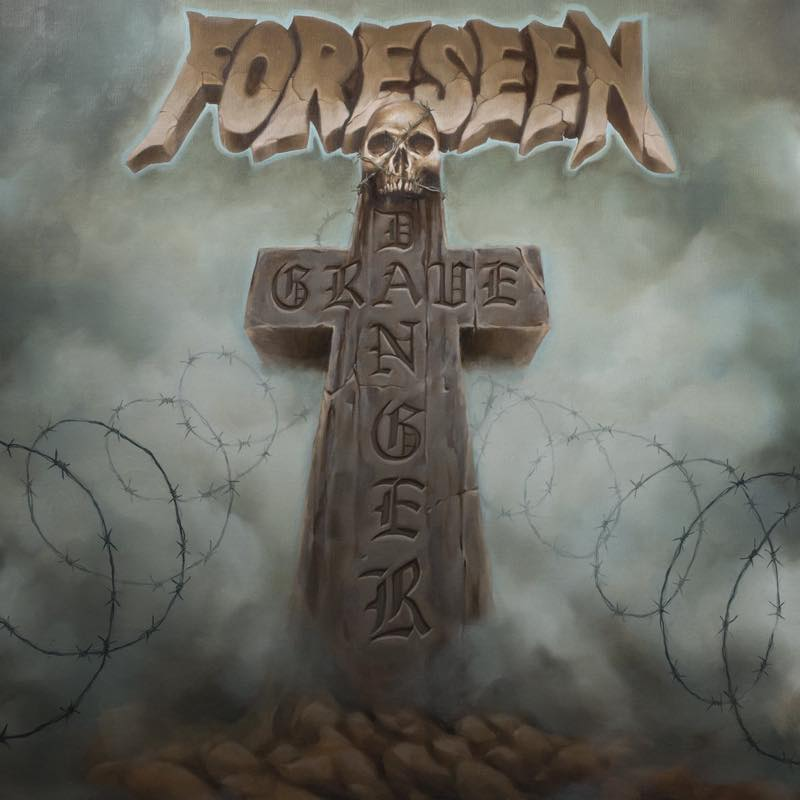 GRAVE DANGER / FORESEEN