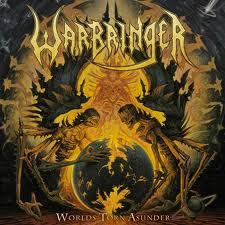 WORLDS TORN ASUNDER / WARBRINGER