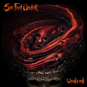 UNDEAD / SIX FEET UNDER