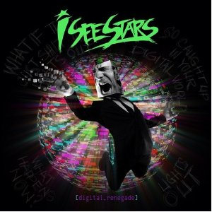 DIGITAL RENEGADE / I SEE STARS