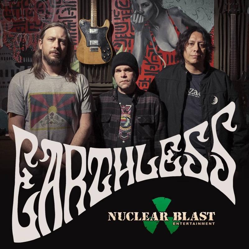 EARTHLESS、NUCLEAR BLASTと契約