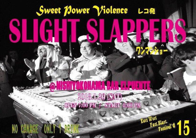 SLIGH SLAPPERS発売記念