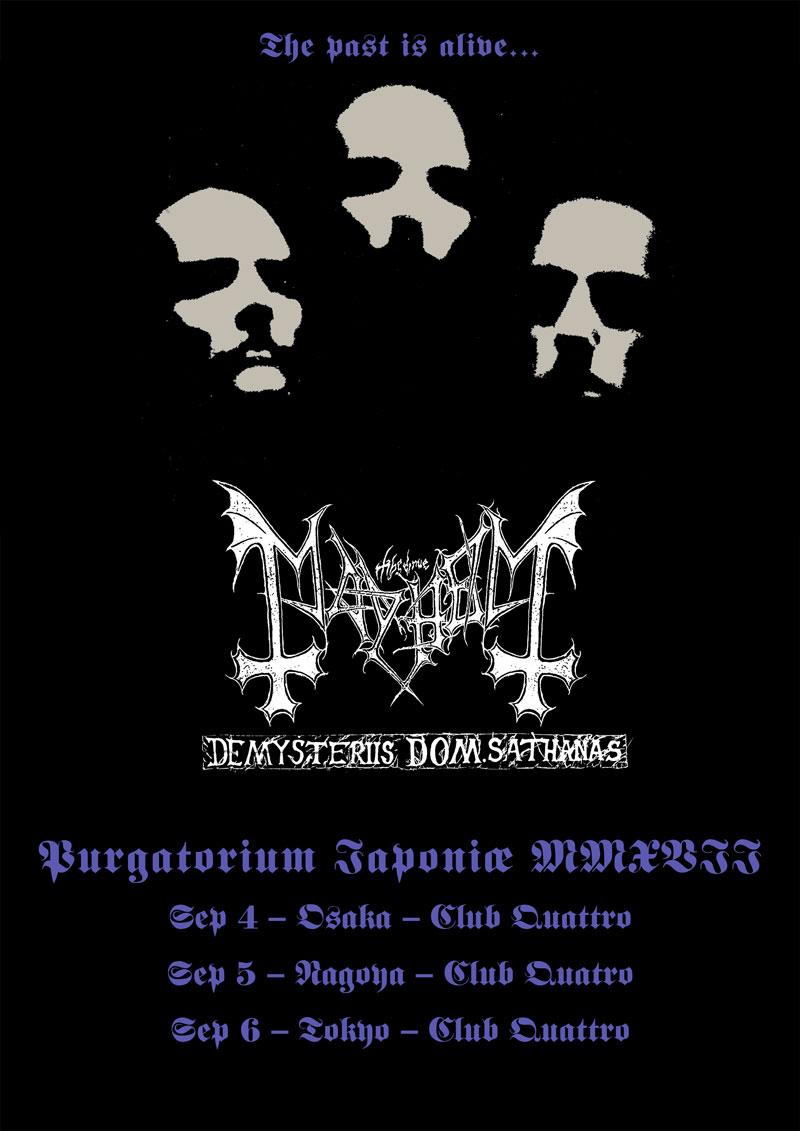 "Extreme The Dojo Presents MAYHEM ""De Mysteriis Dom Sathanas Tour in Japan 2017"""