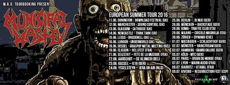 MUNICIPAL WASTE European Tour 2016