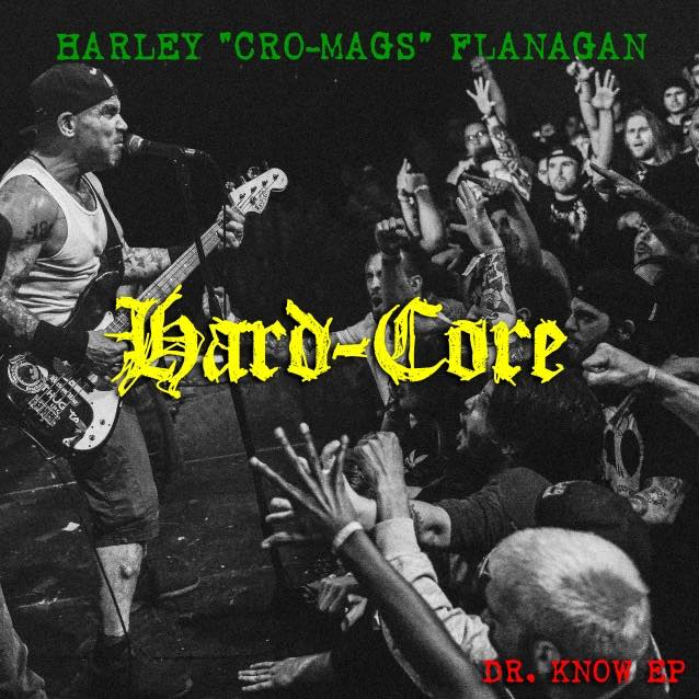 CRO-MAGS DEMOS / HARD CORE Dr. KNOW
