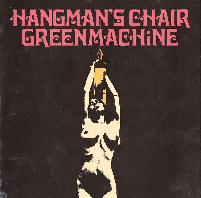 HANGMAN'S CHAIR / GREENMACHiNE Split