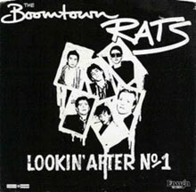 Boomtown Rats「Lookin' After No.1」