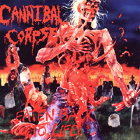 CANNIBAL CORPSE / Eaten Back To Life