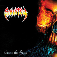 SINISTER / Cross The Styx