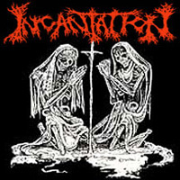 INCANTATION / Deliverance Of Horrific Prophecies