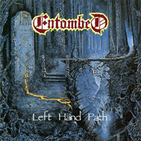 ENTOMBED / Left Hand Path