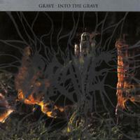 GRAVE / Into The Grave