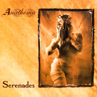 ANATHEMA / Serenades