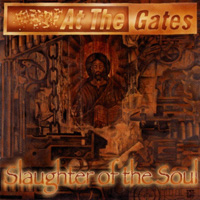 AT THE GATES / Slaughter Of The Soul