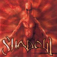 SHADOW / Shadow