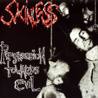 SKINLESS / Progression Towards Evil