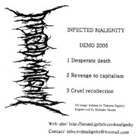 INFECTED MALIGNITY / Demo 2005
