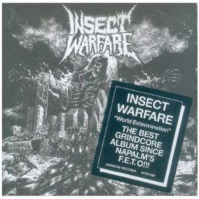 INSECT WARFARE / WORLD EXTERMINATION