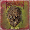 REPULSION / HORRIFIED