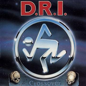D.R.I / CROSSOVER