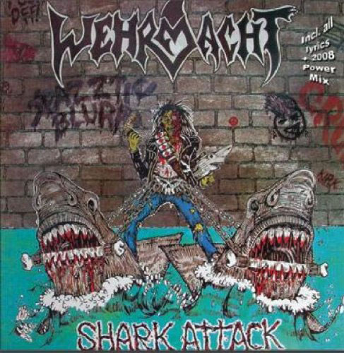 WEHRMACHT / SHARK ATTACK