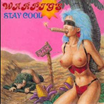 WAR PIGS / STAY COOL