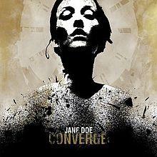 JANE DOE / CONVERGE