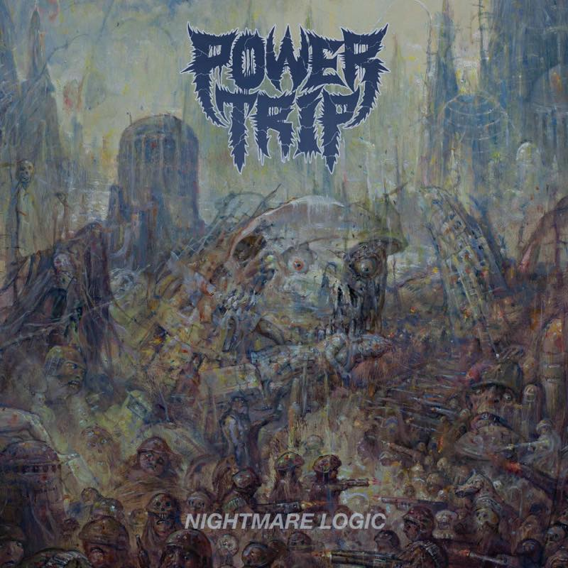 NIGHTMARE LOGIC / POWER TRIP