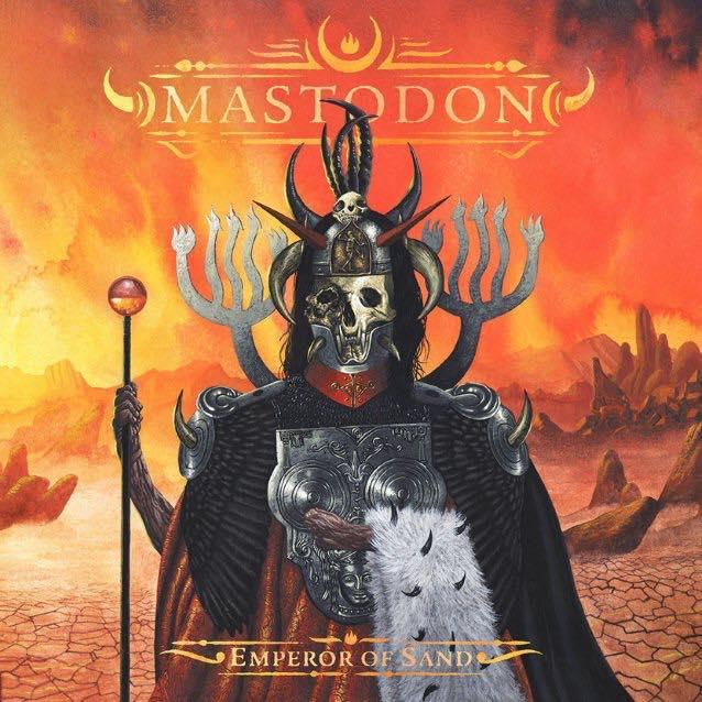 EMPEROR OF THE SAND / MASTODON