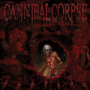 TORTURE / CANNIBAL CORPSE