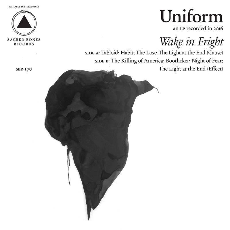 WAKE IN FRIGHT / UNIFORM
