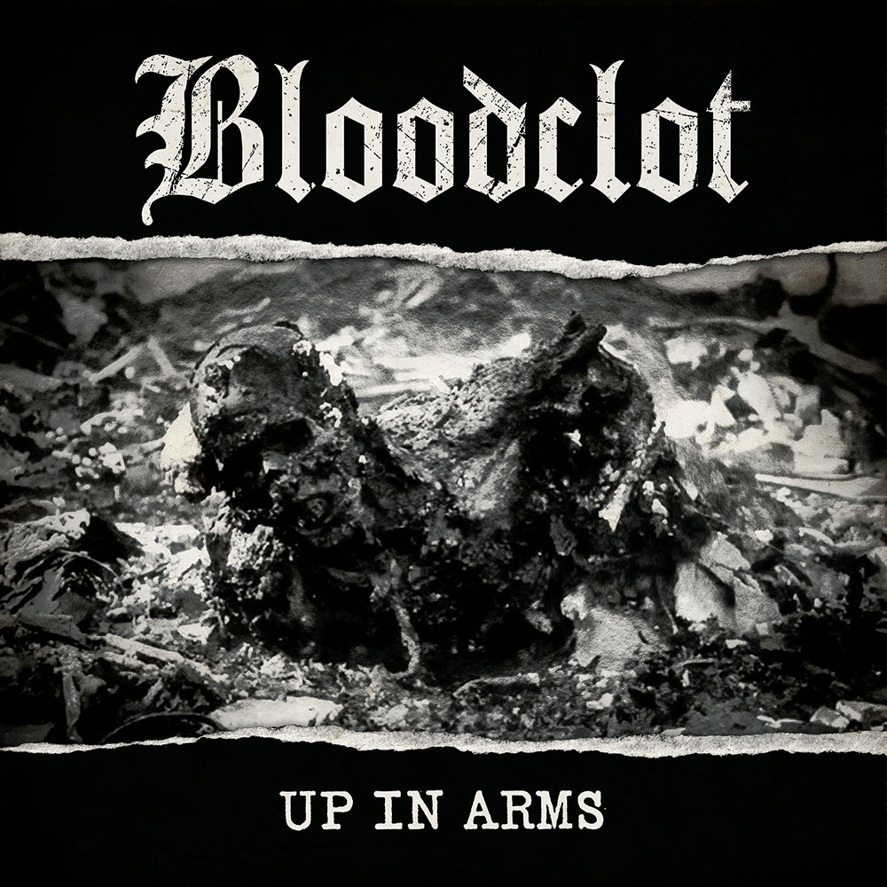 UP IN ARMS / BLOODCLOT