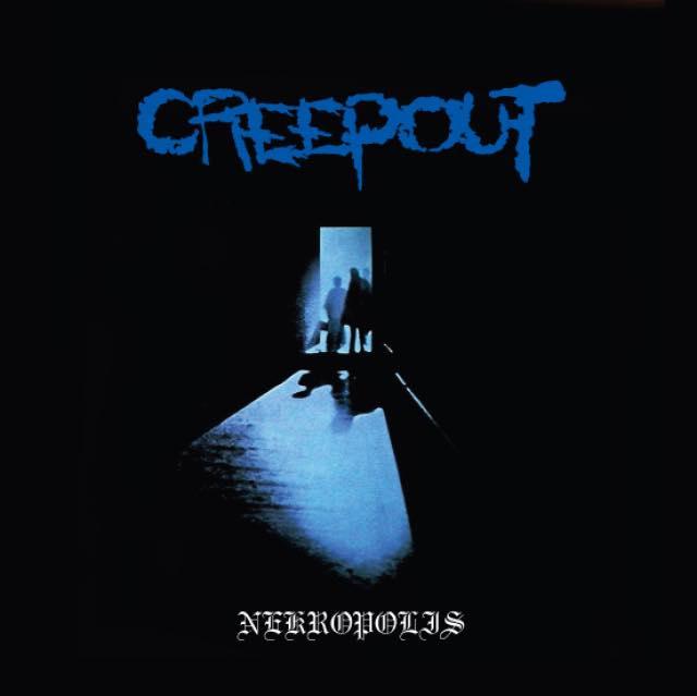 NEKROPOLIS / CREEPOUT