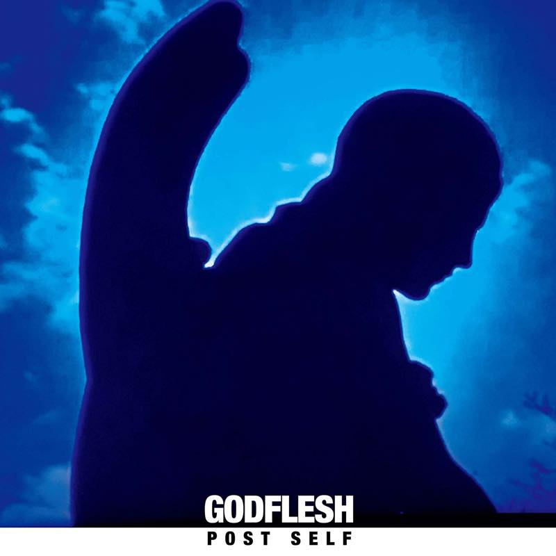 Post Self / GODFLESH