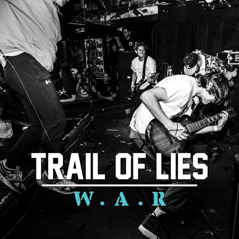 W.A.R / TRAIL OF LIES