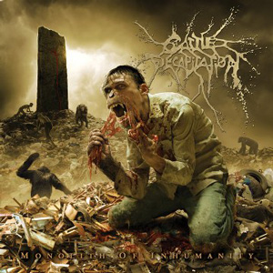 MONOLITH OF INHUMANITY / CATTLE DECAPITATION