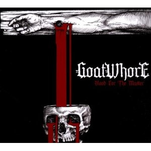 BLOOD FOR THE MASTERS / GOATWHORE