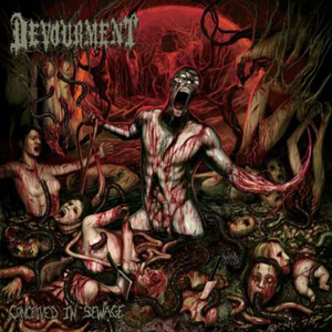 Conceived In Sewage / DEVOURMENT